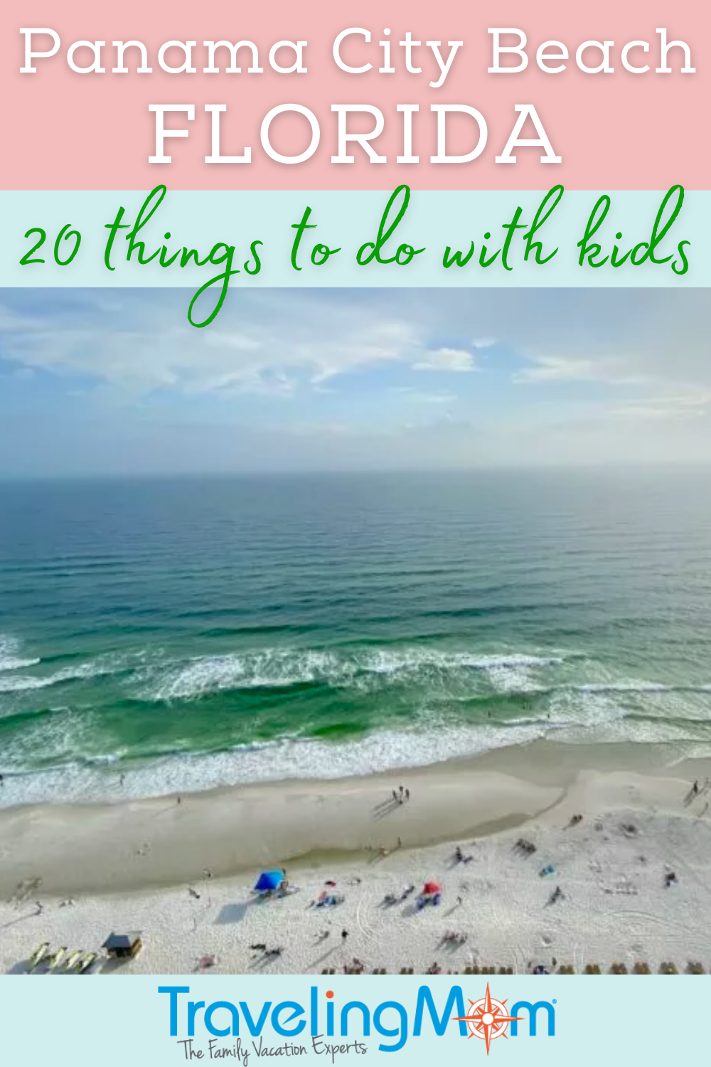 image of the ocean from overhead with text panama city beach florida 20 things to do with kids