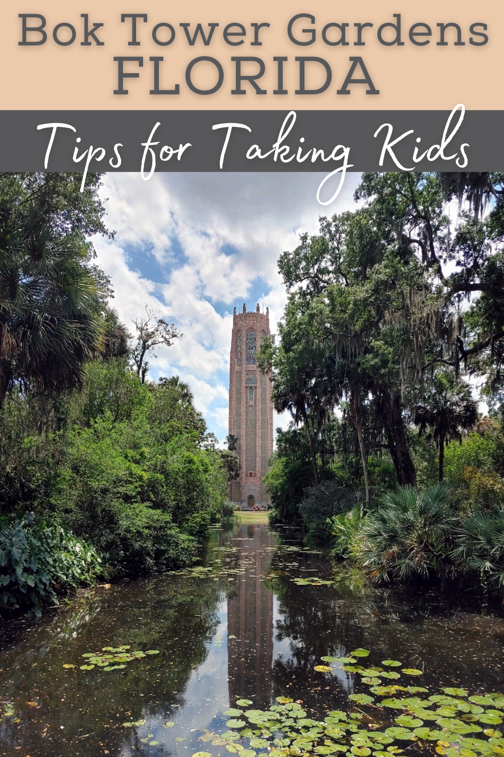 pin with text bok tower gardens tips for taking kids photo is off the singing tower and the reflecting pool