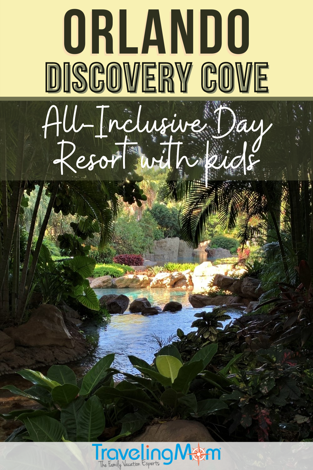 text reads discovery cove all inclusive day resort with kids with image of cove and trees