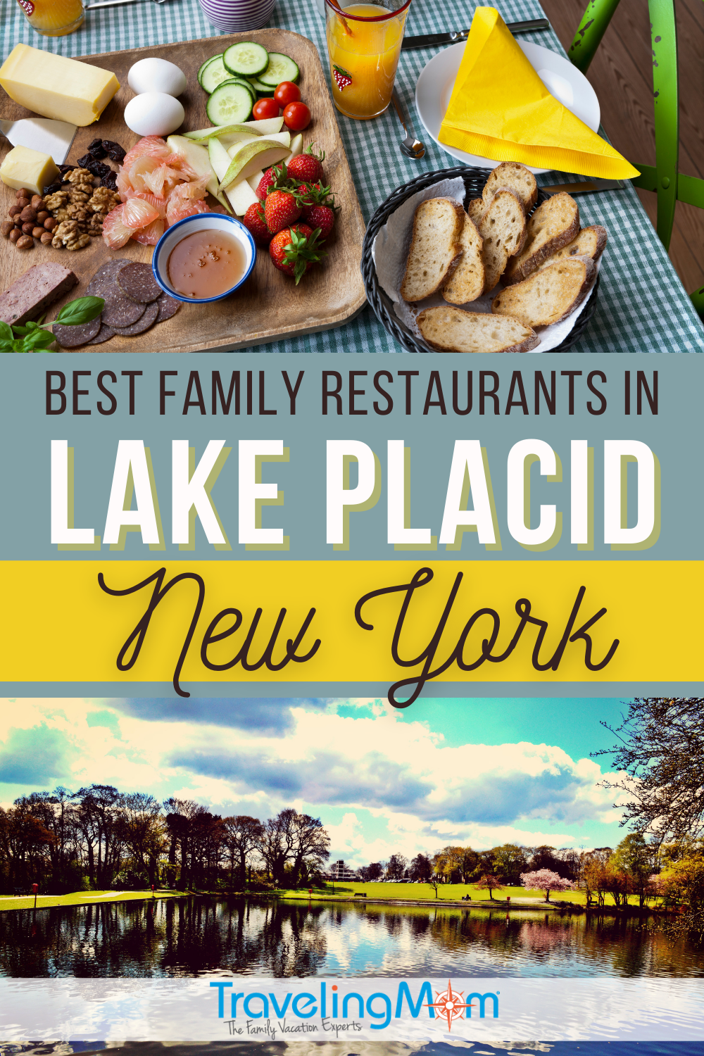 pin with text best family restaurants in lake placid new york with top image of bread and fruit and bottom scenery image