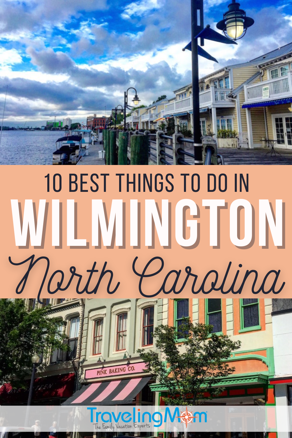 10 best things to do in wilmington north carolina written in text with images of the shore line and buildings