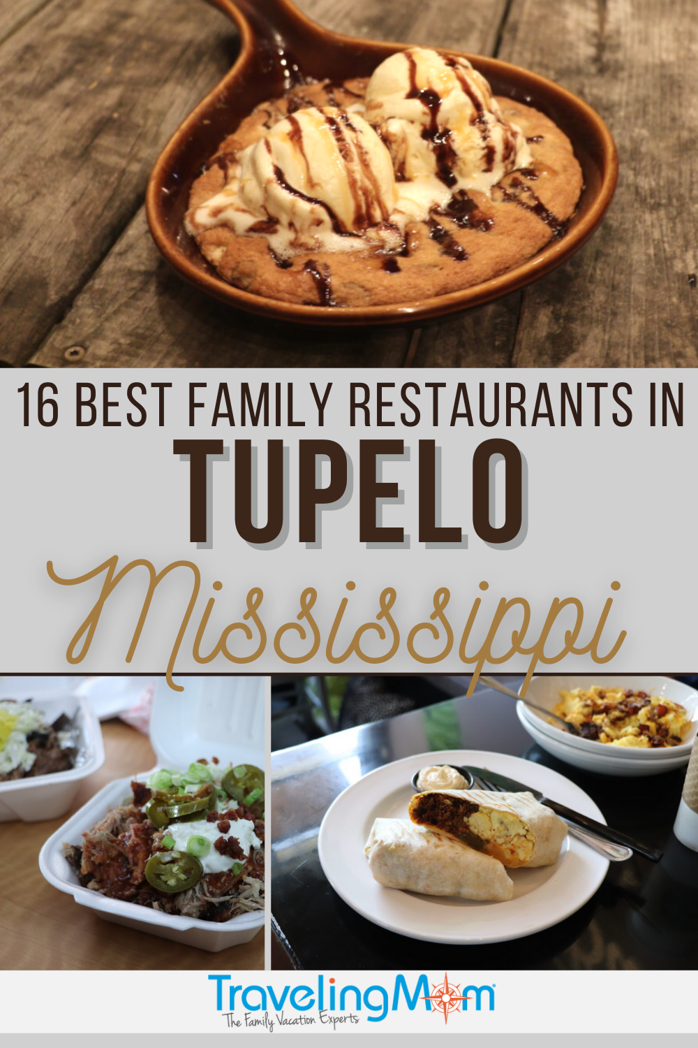 photos of restaurant dishes in tupelo mississippi with text reading 16 best family restaurants in tupelo mississippi