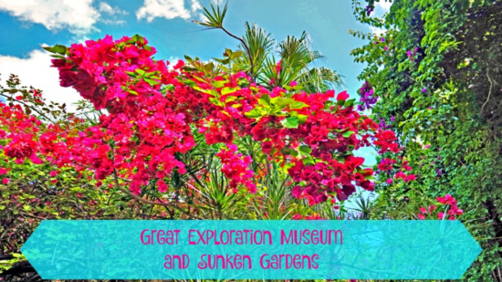 Great Exploration Museum and Sunken Gardens in Florida's St. Petersburg area is a budget friendly exciting dual attraction for families with kids.